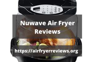 Best Nuwave Air Fryers Reviews